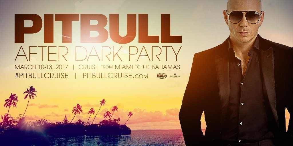 image for event Pitbull After Dark Party Cruise from Miami to the Bahamas on March 10-13, 2017