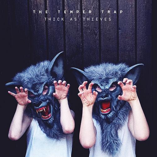 "image for article ""Thick As Thieves"" - The Temper Trap [Official Full Album Stream + Zumic Review]"
