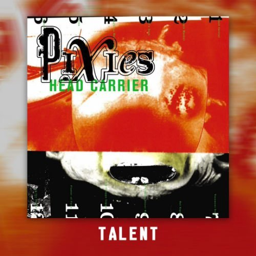 "image for article ""Talent"" - Pixies [YouTube Audio Single]"