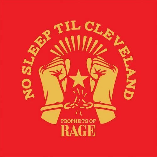 "image for article ""No Sleep Til Cleveland"" - Prophets of Rage [YouTube Audio Single]"
