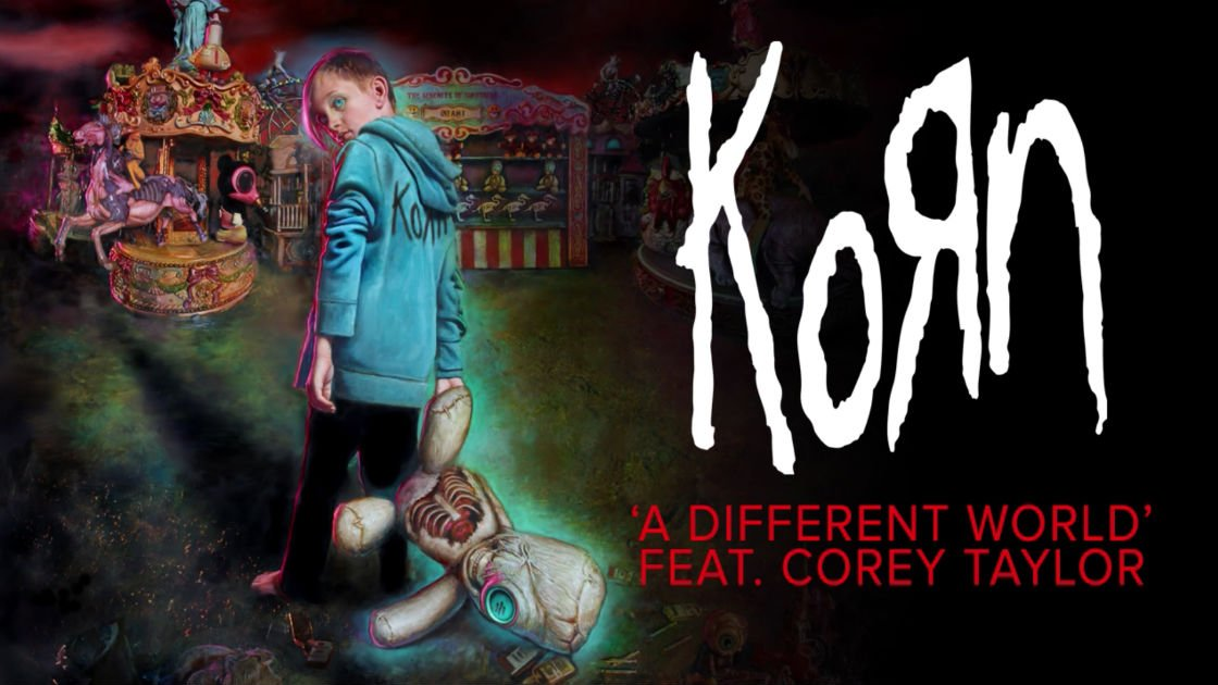 "image for article ""A Different World"" - Korn ft Corey Taylor [YouTube Audio Single]"