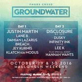 image for event Groundwater: Disclosure, Justin Martin, Dusky, and more