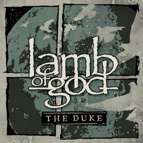 "image for article ""The Duke"" - Lamb of God [YouTube Audio Single]"