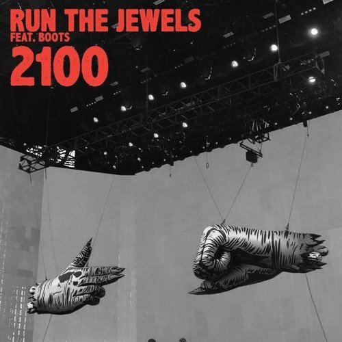 "image for article ""2100"" - Run The Jewels ft BOOTS [SoundCloud Audio Single]"