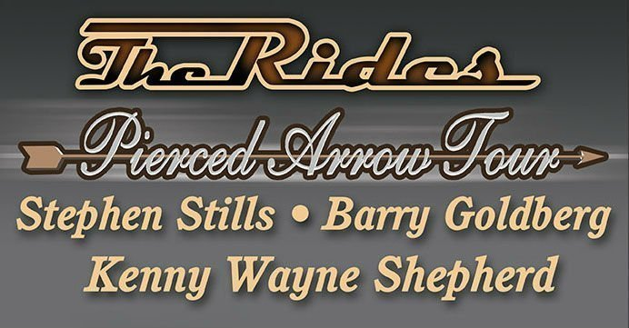 image for event The Rides, Stephen Stills, Kenny Wayne Shepherd, and Barry Goldberg