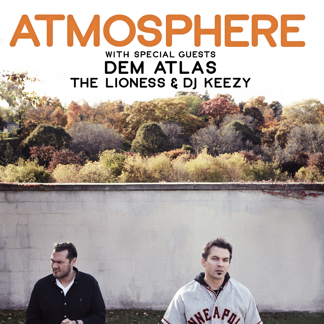 image for event Atmosphere, Dem Atlas, The Lioness, and DJ Keezy