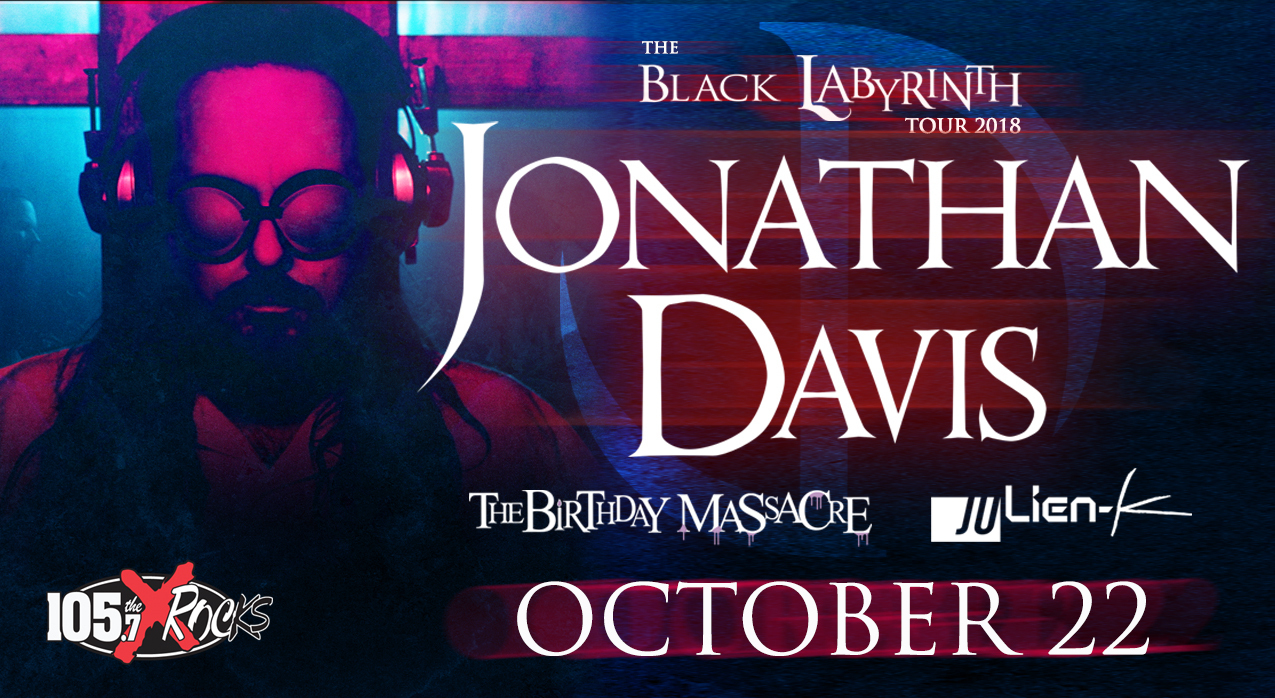image for event Jonathan Davis, The Birthday Massacre, and Julien-K
