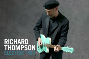 image for event RICHARD THOMPSON ELECTRIC TRIO
