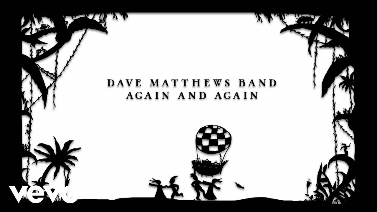 "image for article ""Again And Again"" - Dave Matthews Band [YouTube Audio Single]"