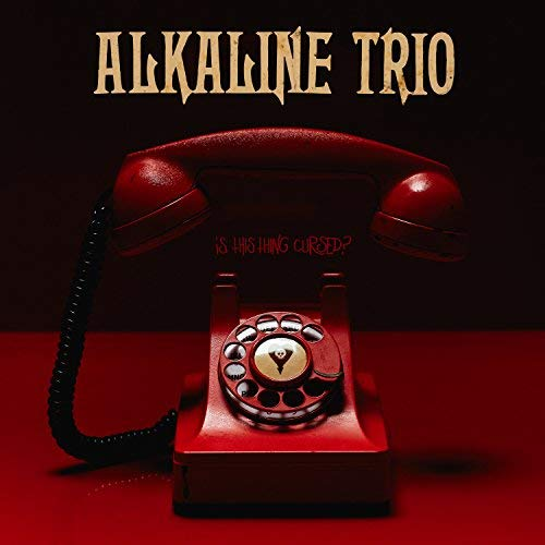 "image for article ""Is This Thing Cursed?"" - Alkaline Trio [Album Stream + Zumic Review]"