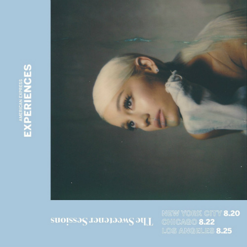 image for event Ariana Grande: AmEx Sweetener Sessions