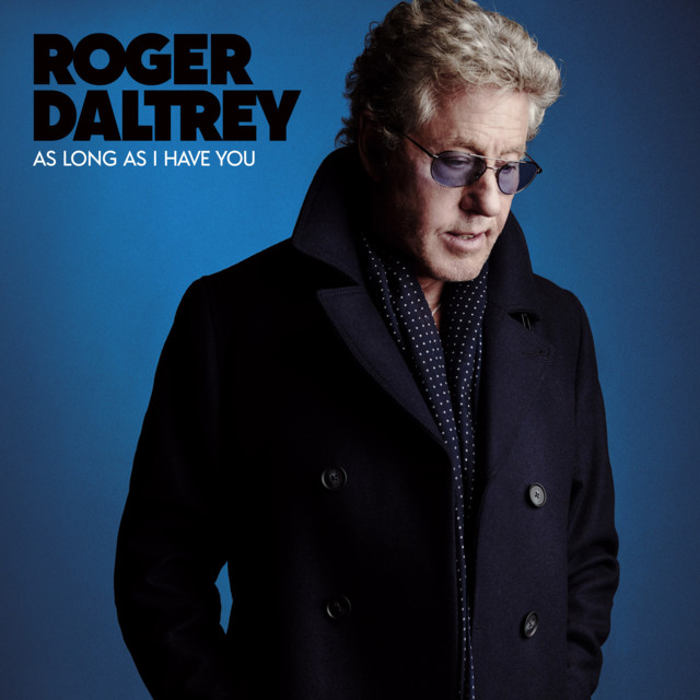 as-long-as-i-have-you-roger-daltrey-spotify-full-album-stream