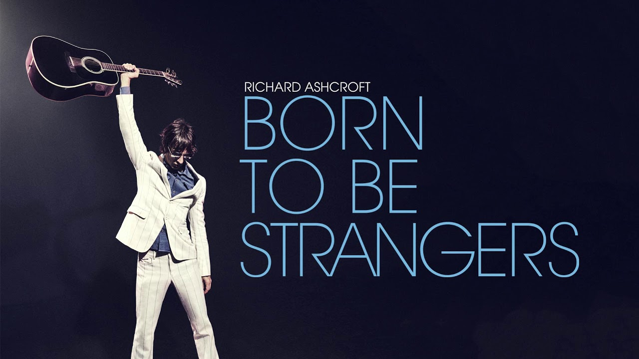 "image for article ""Born To Be Strangers"" - Richard Ashcroft [YouTube Audio Single]"