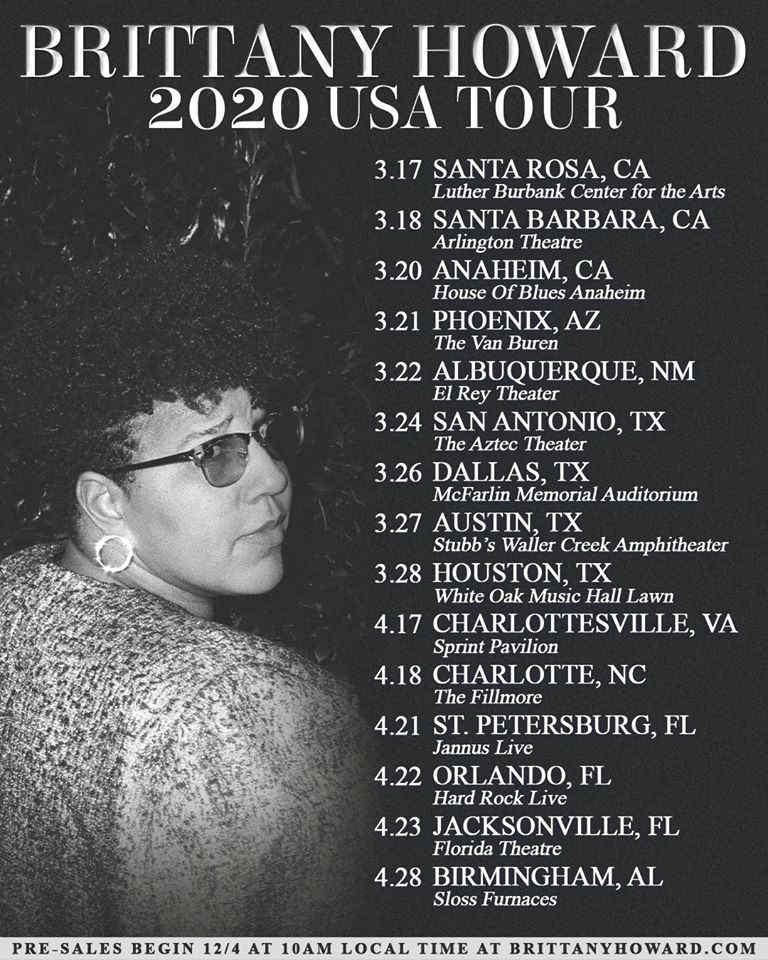 Alabama Shakes Tour 2020.Brittany Howard Plots 2020 Tour Dates Ticket Presale Code