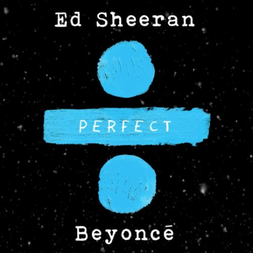 "image for article ""Perfect Duet"" - Ed Sheeran ft. Beyoncé [YouTube Audio Single]"