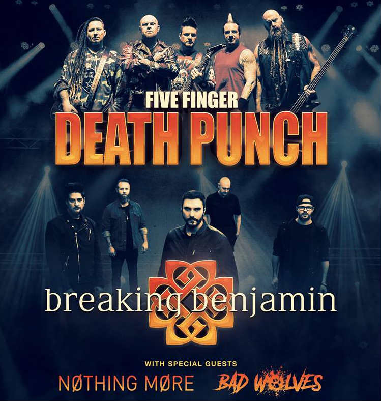 Five Finger Death Punch, Breaking Benjamin, Nothing More, and Bad