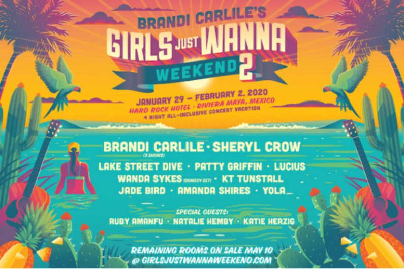 Weekend Tour Dates 2020 Brandi Carlile's Girls Just Wanna Weekend 2 at Hard Rock Hotel