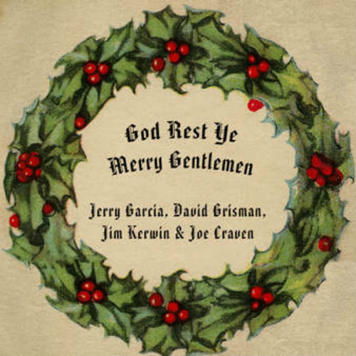 "image for article ""God Rest Ye Merry Gentlemen"" - Jerry Garcia & David Grisman at The Warfield in San Francisco on Dec 7, 1991 [Audio Single]"