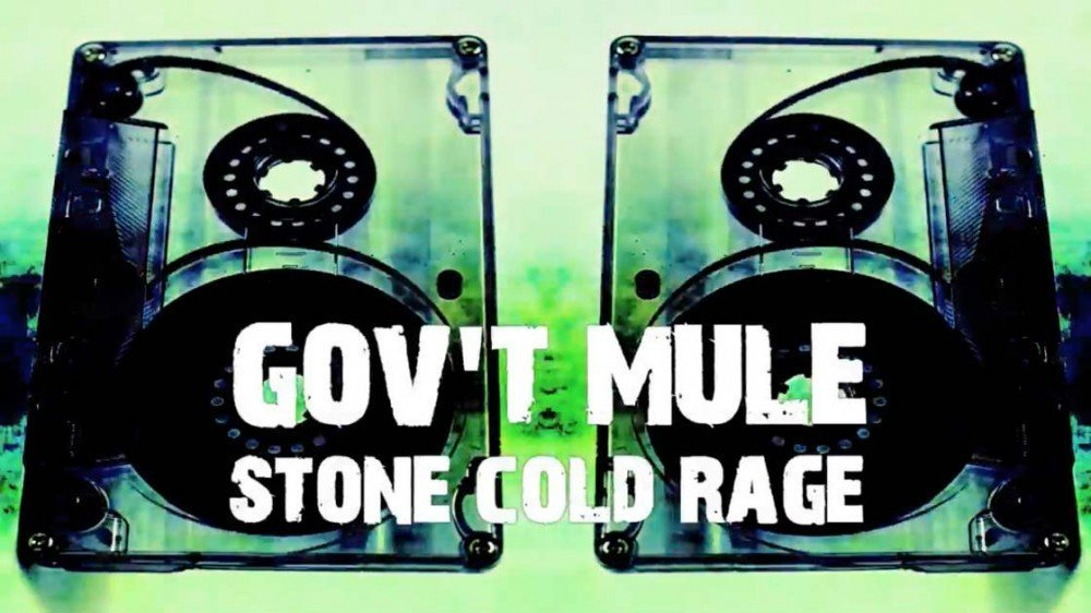 "image for article ""Stone Cold Rage"" - Gov't Mule [YouTube Lyric Video]"