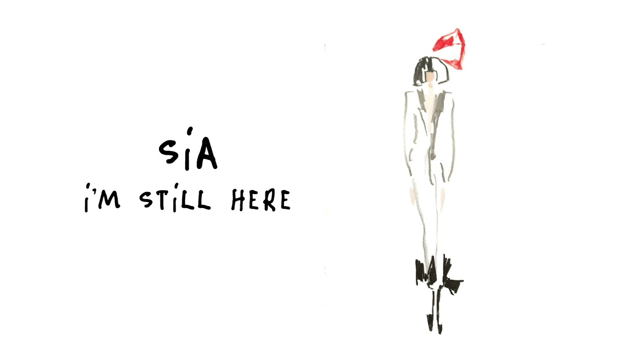 "image for article ""I'm Still Here"" - Sia [YouTube Audio Single]"
