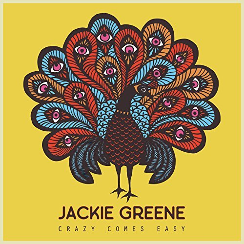 "image for article ""Crazy Comes Easy"" - Jackie Greene [YouTube Audio Single]"