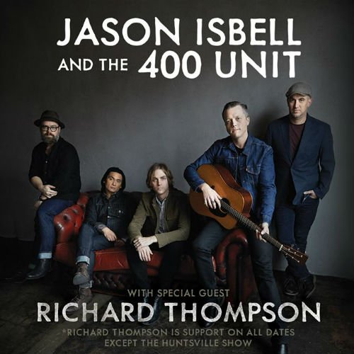 image for article Jason Isbell and the 400 Unit Plan 2018 Tour Dates with Richard Thompson: Ticket On-Sale Info