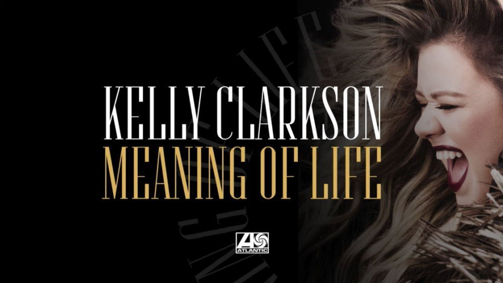 "image for article ""Meaning of Life"" - Kelly Clarkson [YouTube Audio Single]"