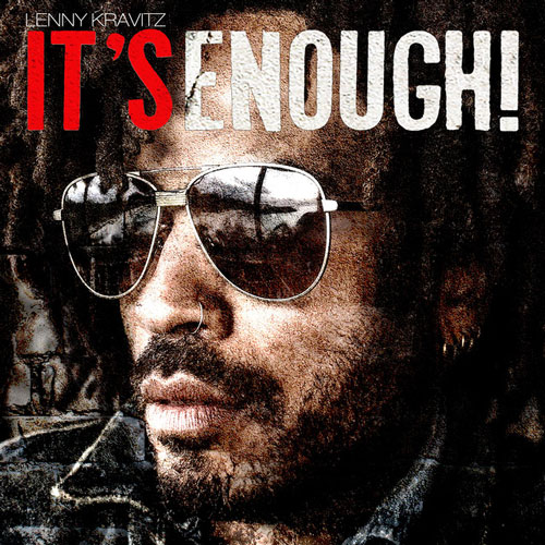 "image for article ""It's Enough"" - Lenny Kravitz [YouTube Music Video]"