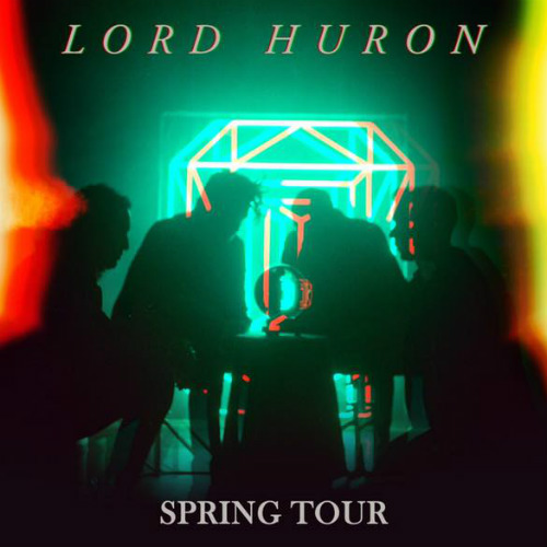 image for article Lord Huron Extends 2018-2019 Tour Dates: Ticket Presale Code & On-Sale Info