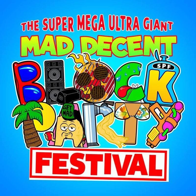 Diplo Presents The Super Mega Ultra Giant Mad Decent Block Party