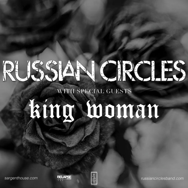 image for event Russian Circles and King Woman