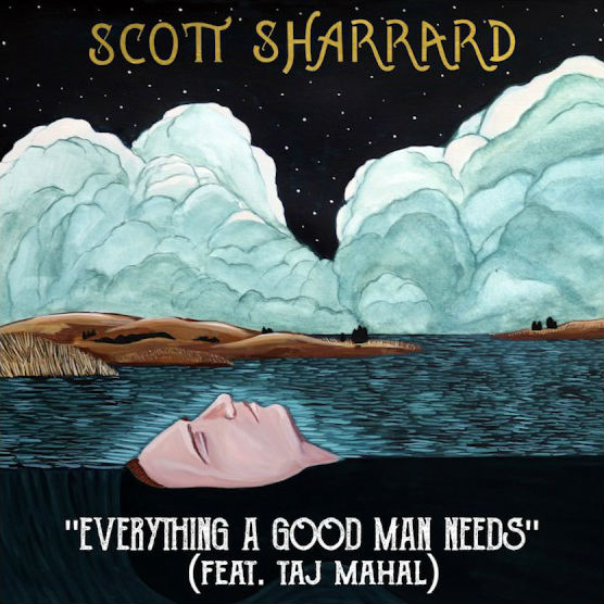 "image for article ""Everything A Good Man Needs"" - Scott Sharrard ft Taj Mahal [YouTube Audio Single]"