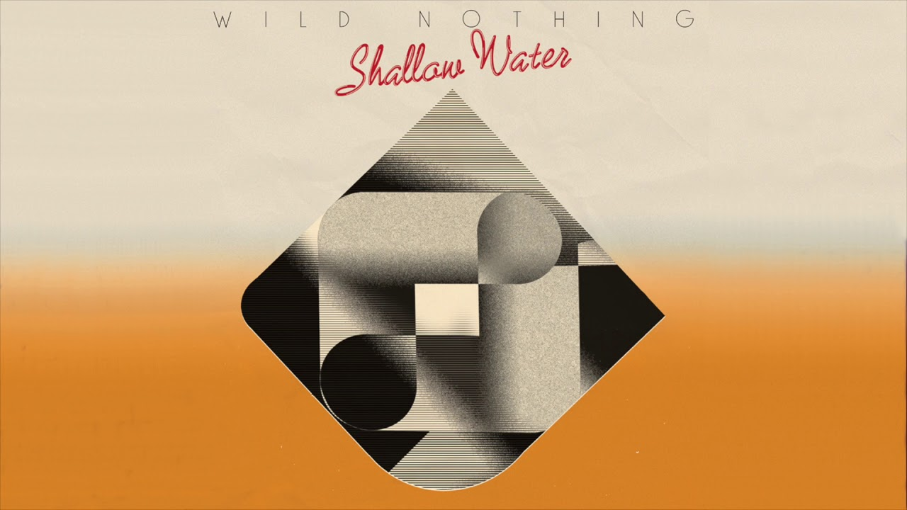 shallow-water-wild-nothing-youtube-audio-single