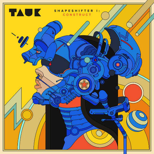 "image for article ""Shapeshifter I: Construct"" - TAUK [Spotify Full Album Stream + Zumic Review]"