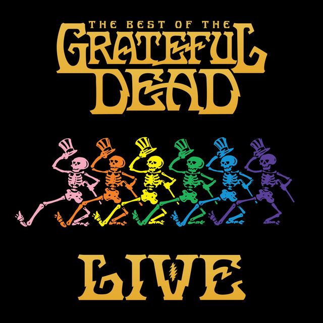 "image for article ""The Best Of The Grateful Dead Live"" - Grateful Dead [Full Album Stream]"