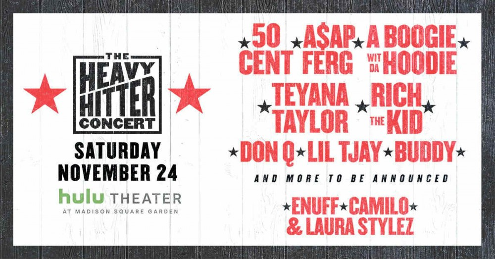 image for event The Heavy Hitter Concert: 50 Cent, A$AP Ferg, A Boogie wit da Hoodie, and more