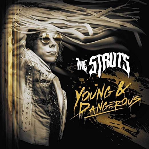 "image for article ""Young & Dangerous"" - The Struts [Spotify Full Album Stream]"
