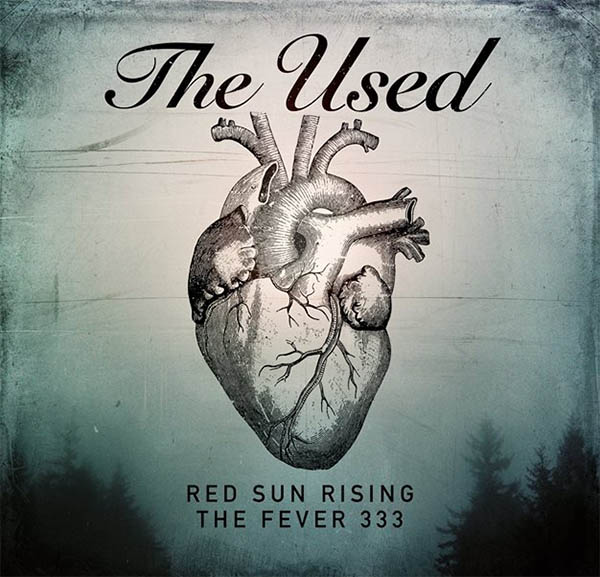image for event The Used, Red Sun Rising, and The Fever 333