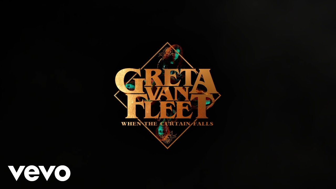 "image for article ""When The Curtain Falls"" - Greta Van Fleet [YouTube Audio Single]"